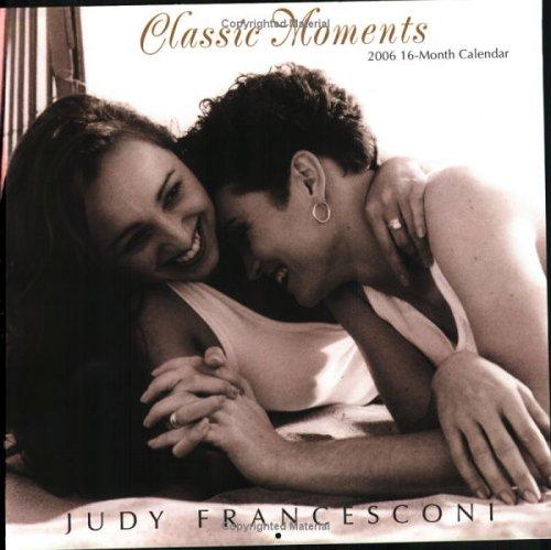 9781931978514: 2006 Classic Moments Calendar (Lesbian)