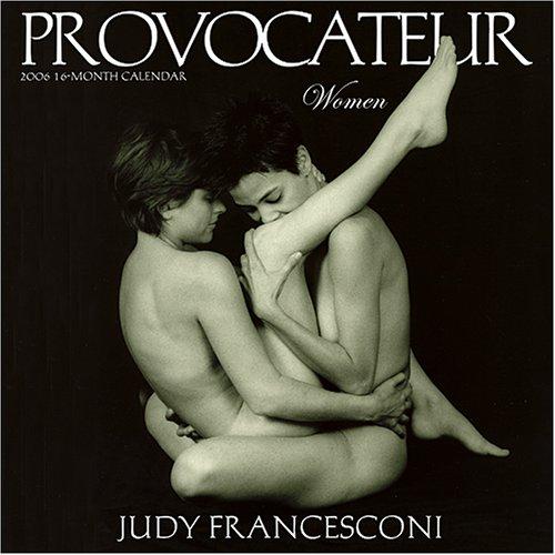 9781931978538: Provocateur 2006 Calendar: Women