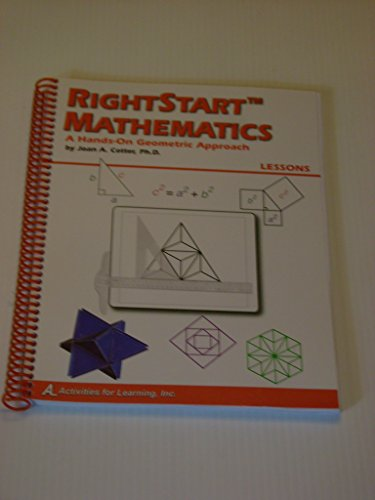 9781931980166: RightStart Mathematics A Hands-On Geometric Approach Lessons