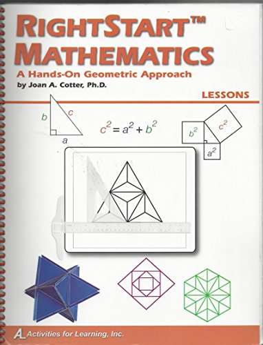 9781931980388: Right Start Mathematics A Hands-On Geometric Approach Lessons