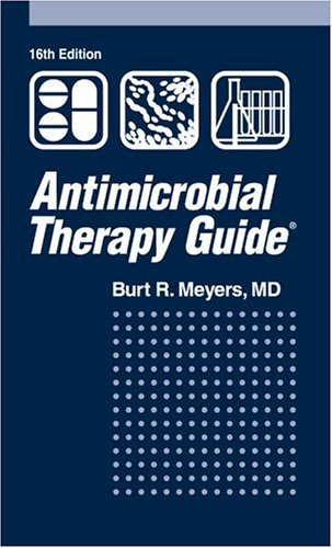 9781931981316: Antimicrobial Therapy Guide