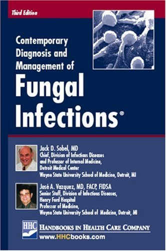 9781931981644: Contemporary Diagnosis and Management of Fungal Infections
