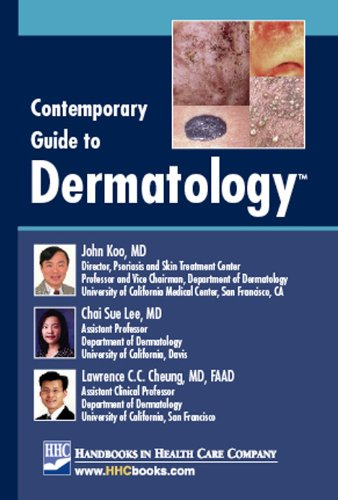 Contemporary Guide to Dermatology: John Koo, MD,