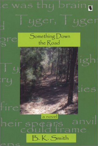 9781931982030: Something Down the Road