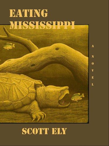 Eating Mississippi: Ely, Scott