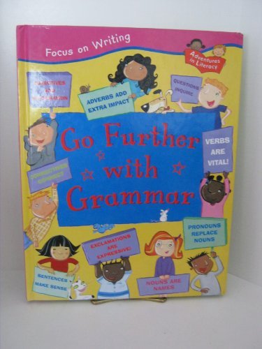 9781931983075: Go Further with Grammar (Adventures in Literacy)
