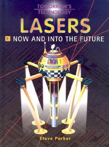 9781931983242: Lasers: Now and Into the Future (Tomorrow's Technology)