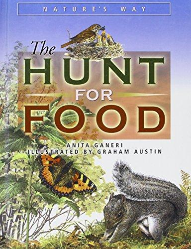 The Hunt for Food (Nature's Way (Chrysalis)): Anita Ganeri