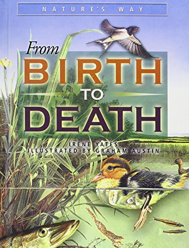 9781931983891: From Birth to Death (Nature's Way (Chrysalis))