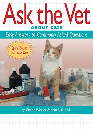 9781931993005: Ask the Vet About Cats: Easy Answers to Commonly Asked Questions (Cat Fancy Books)