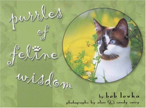 Purrles of Feline Wisdom: Lovka, Bob
