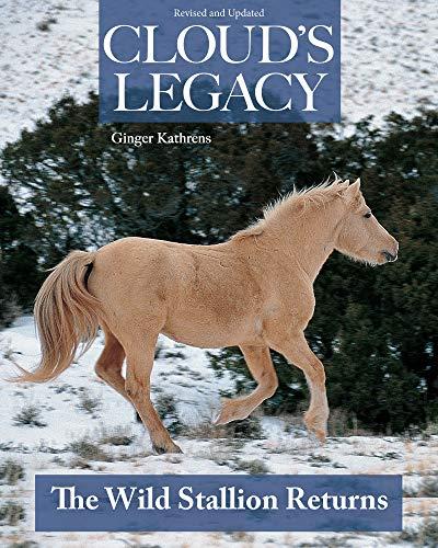9781931993128: Cloud's Legacy: The Wild Stallion Returns