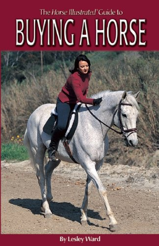 9781931993166: The Horse Illustrated Guide to Buying a Horse