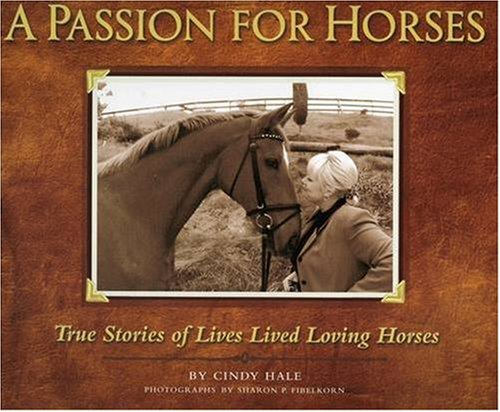 9781931993333: A Passion for Horses: My Conversation With Horse Lovers