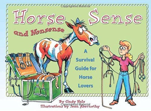9781931993944: Horse Sense and Nonsense: A Survival Guide for Horse Lovers