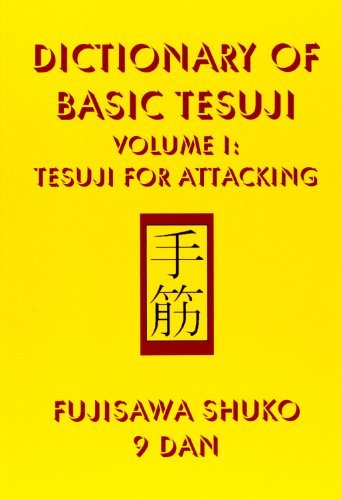 9781932001198: Dictionary of Basic Tesuji: Volume 1: Tesuji for Attacking