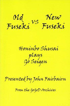 9781932001617: Old Fuseki vs New Fuseki: Honinbo Shusai Plays Go Seigen