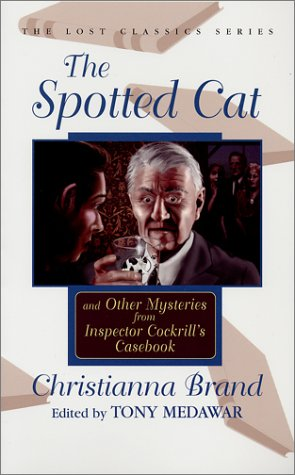 9781932009019: The Spotted Cat and Other Mysteries from Inspector Cockrill's Casebook (Lost Classics Ser)