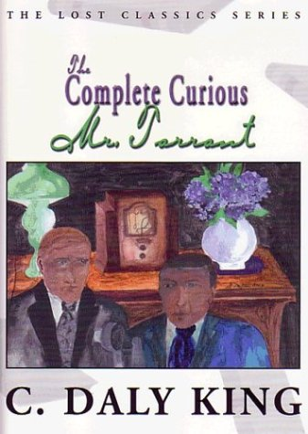 The Complete Curious Mr. Tarrant: King, C. Daly; Hoch, Edward D.