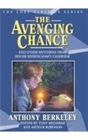 9781932009163: The Avenging Chance and Other Mysteries from Roger Sheringham's Casebook (Lost Classics)