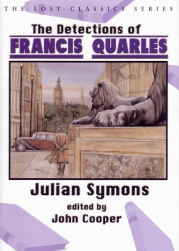 9781932009453: The Detections of Francis Quarles (Lost Classics (Paperback))