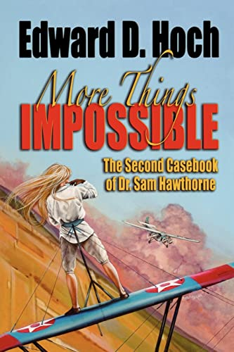 More Things Impossible: The Second Casebook of Dr. Sam Hawthorne (1932009493) by Edward D. Hoch