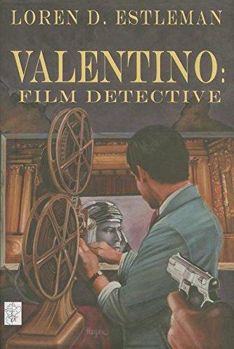 Valentino: Film Detective: Estleman, Loren D.