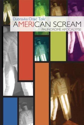 9781932010107: American Scream: & Palindrome Apocalypse (New Croatia)