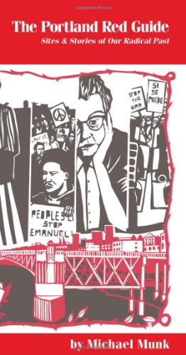 9781932010152: The Portland Red Guide: Sites & Stories of Our Radical Past