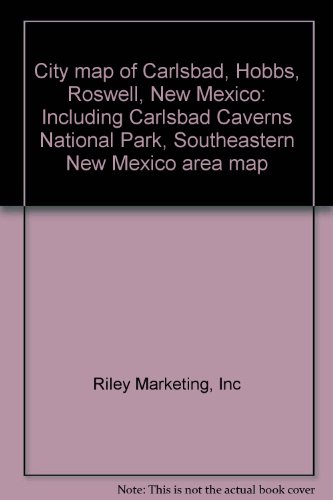 9781932011036: City map of Carlsbad, Hobbs, Roswell, New Mexico: Including Carlsbad Caverns National Park, Southeastern New Mexico area map