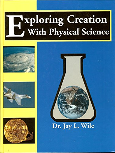 9781932012002: Exploring Creation With Physical Science