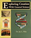 9781932012088: Exploring Creation with General Science