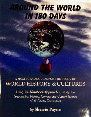 9781932012231: Around the World in 180 Days, 2nd Edition (This two volume set includes an illustrated student workbook and a teacher's manual)