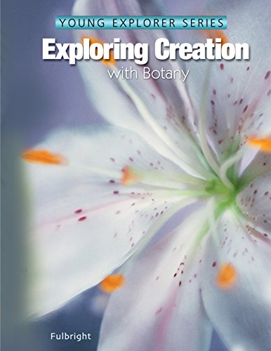 Exploring Creation With Botany (Young Explorers): Jeannie Fulbright