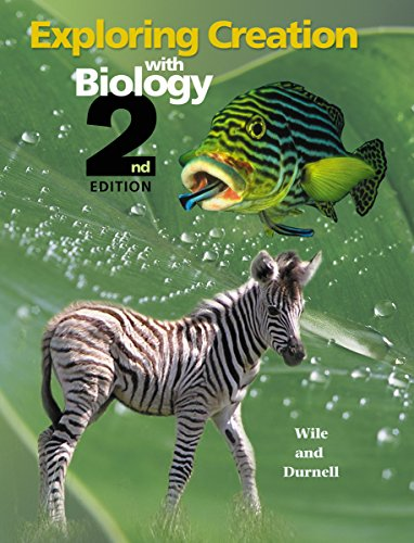 9781932012545: Exploring Creation with Biology 2nd Edition, Textbook