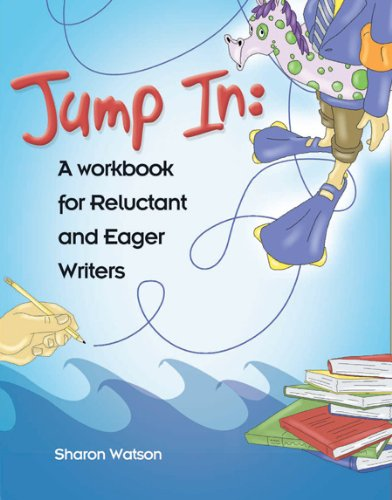 Jump In: A Workbook for Reluctant and: Watson, Sharon