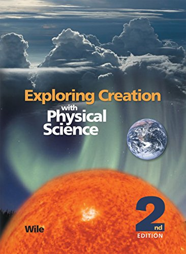 9781932012774: Exploring Creation with Physical Science,Textbook only