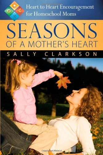 9781932012965: Seasons of a Mother's Heart