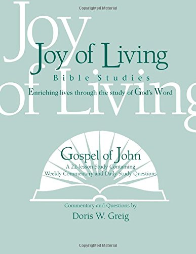 9781932017021: Gospel of John (Joy of Living Bible Studies)