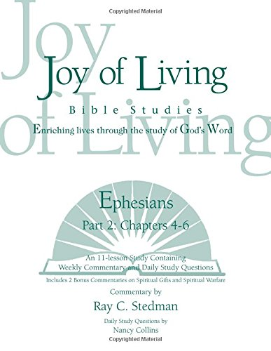 9781932017687: Ephesians Part 2 (Joy of Living Bible Studies)