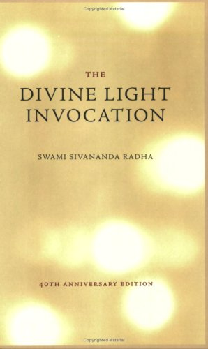 9781932018141: The Divine Light Invocation