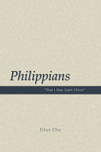 "9781932020557: Philippians: ""That I May Gain Christ"""