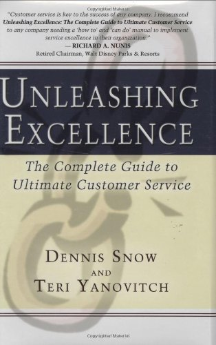 9781932021066: Unleashing Excellence: The Complete Guide to Ultimate Customer Service