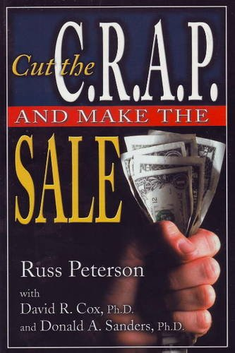 9781932021073: Cut the C.R.A.P. and Make the Sale