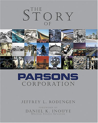 9781932022049: The Story of Parsons Corporation