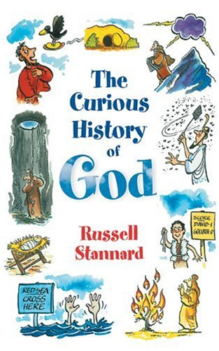 9781932031270: Curious History Of God