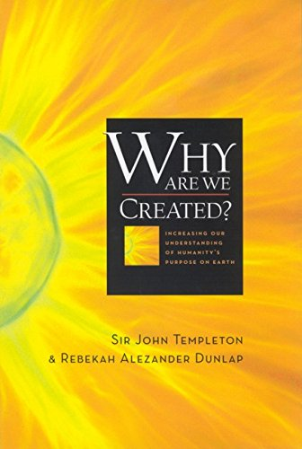 9781932031294: Why Are We Created? Increasing Our Understanding of Humanity's Purpose on Earth
