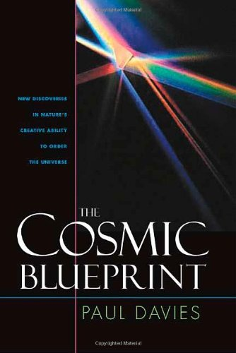 9781932031669: Cosmic Blueprint: New Discoveries In Natures Ability To Order Universe
