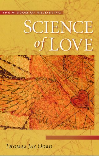 9781932031706: Science of Love: The Wisdom of Well-Being