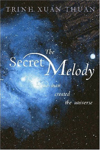 9781932031959: The Secret Melody: And Man Created the Universe